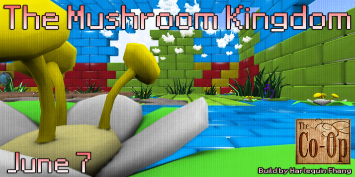 The Co-Op Presents_ The Mushroom Kingdom - June 7 - 21st