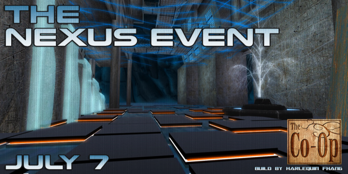 The Co-Op Presents - The Nexus Event_ July 7